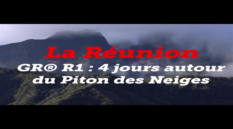 ITINÉRAIRES : Les GR® en vidéos – le GR® R1 à La Réunion